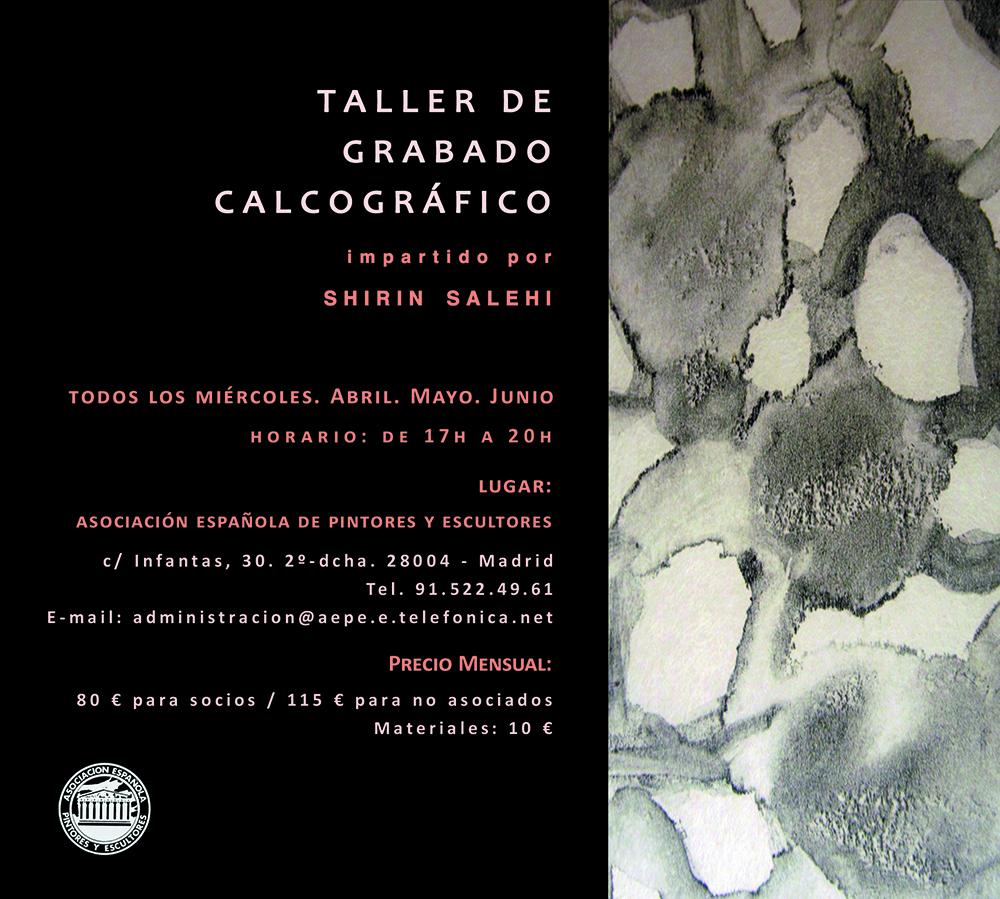 Cartel Taller grabado Shirin Salehi AEPE - Abril, mayo, Junio 12013