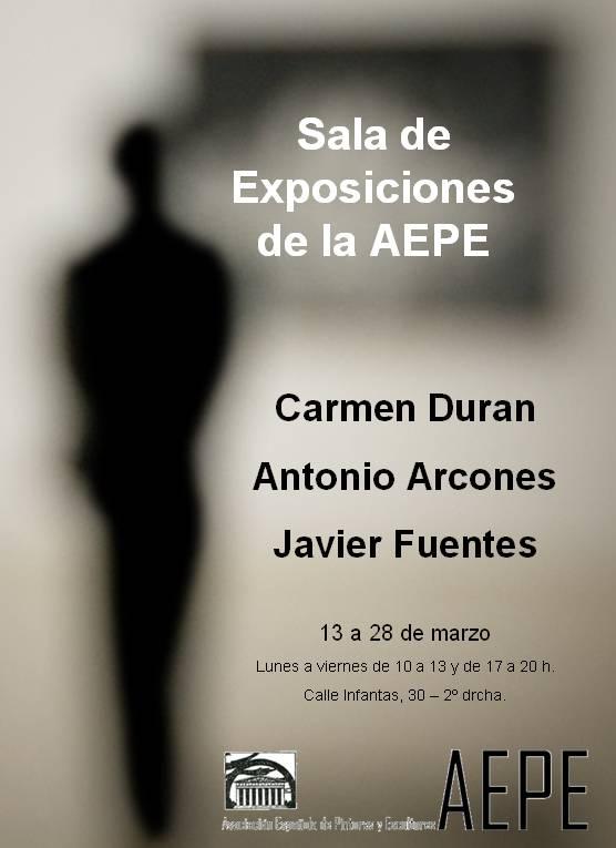Anuncio exposición Carmen Durán, Antonio Arcones y Javier Fuentes